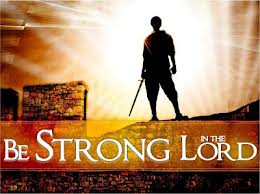 Be strong for God