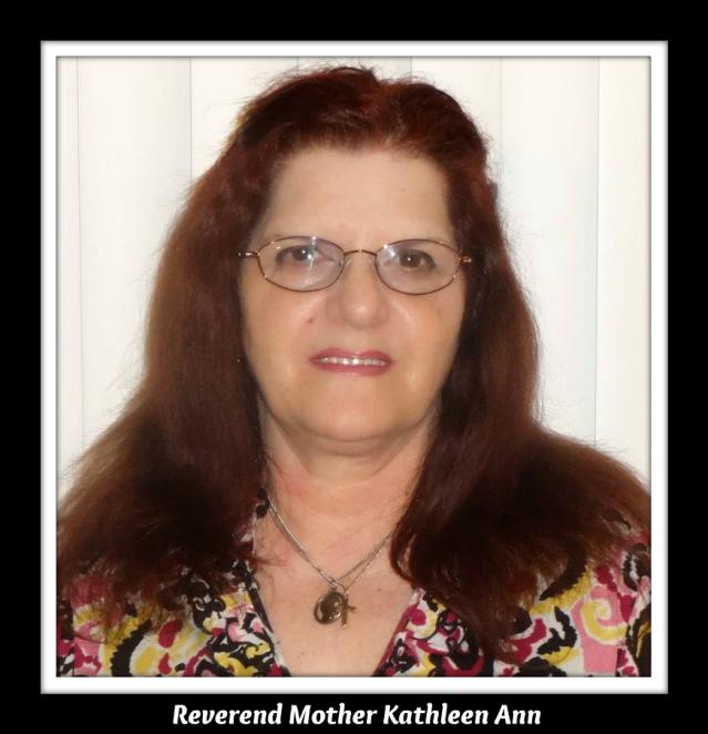 Reverend Mother Kathleen Ann Sisterhood of St. Brigid - 11.02.2014